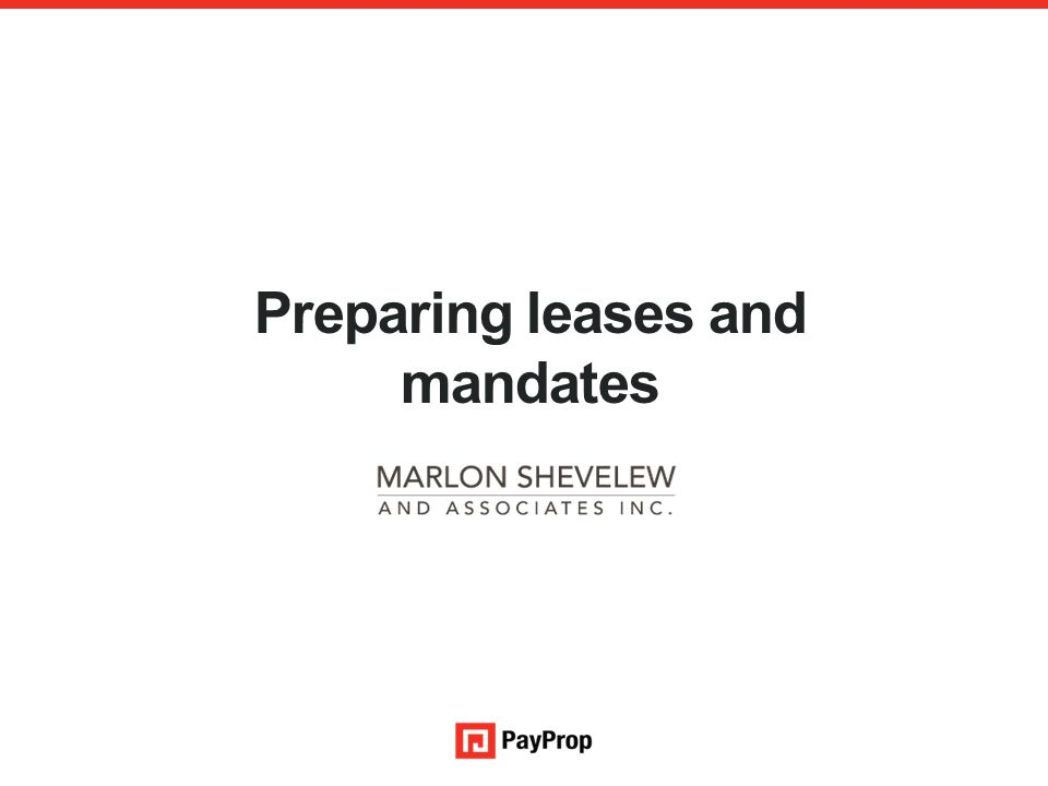 Preparing leases and mandates An authorised financial services provider – FSP 43441