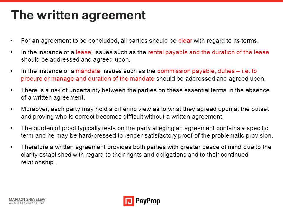 The written agreement For an agreement to be concluded, all parties should be clear with regard to its terms.