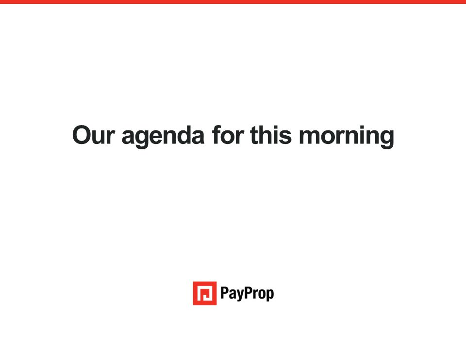 Our agenda for this morning An authorised financial services provider – FSP 43441