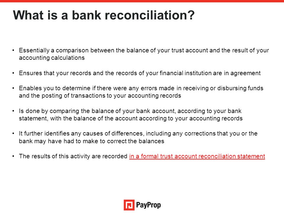 What is a bank reconciliation.