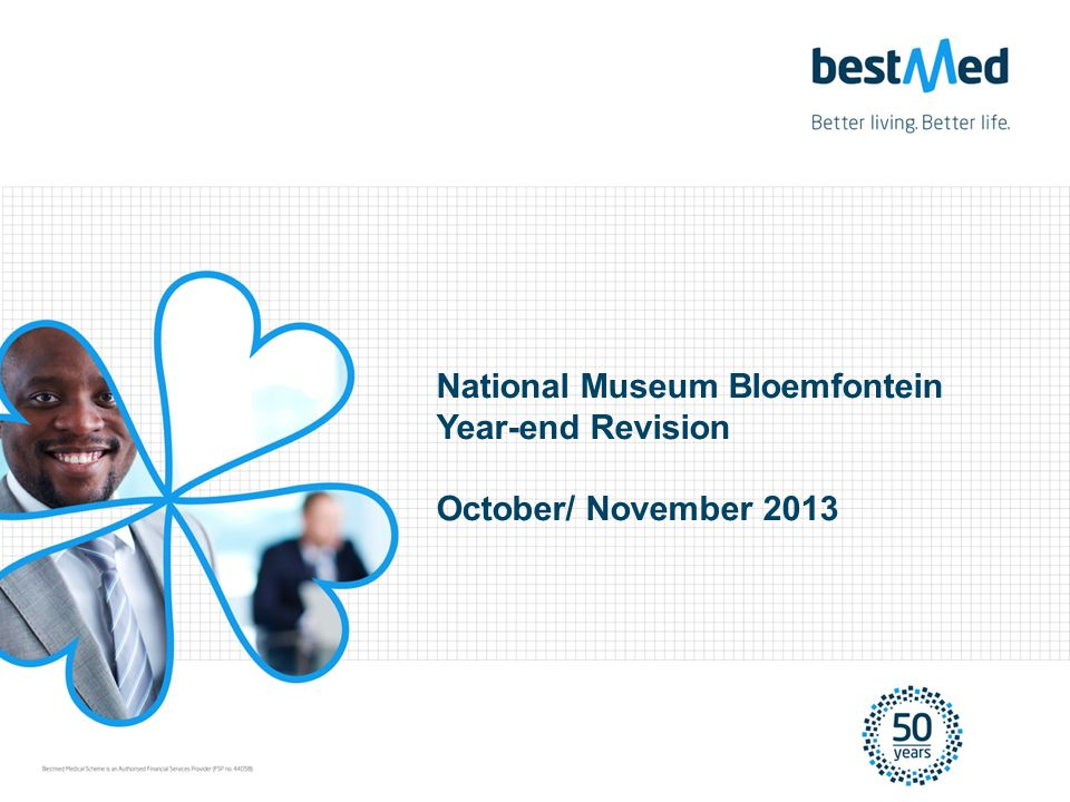 National Museum Bloemfontein Year-end Revision October/ November 2013