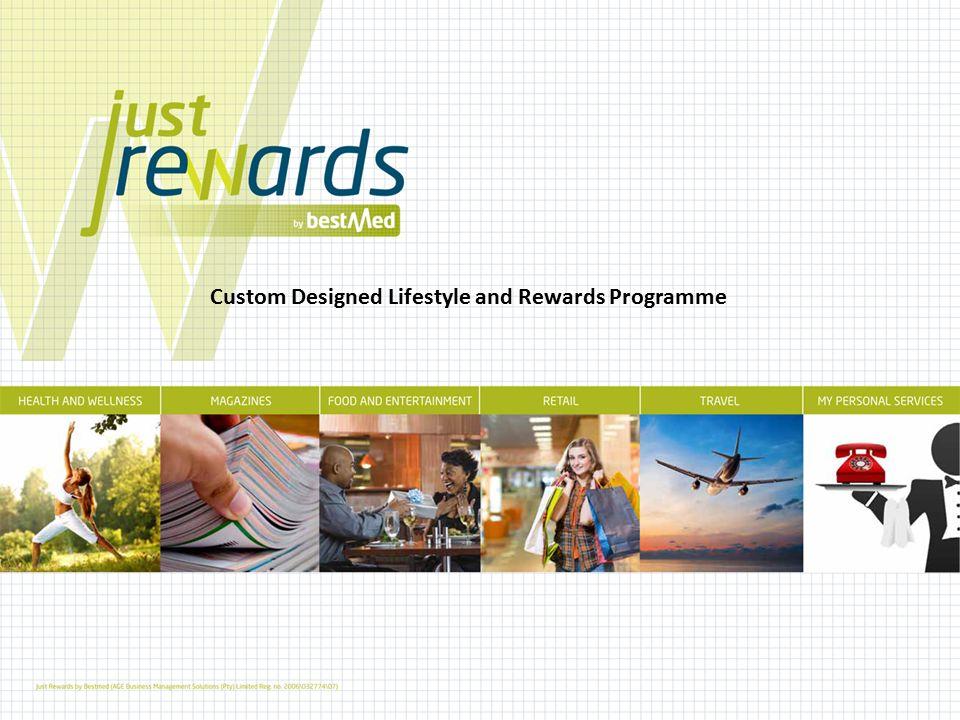 Custom Designed Lifestyle and Rewards Programme