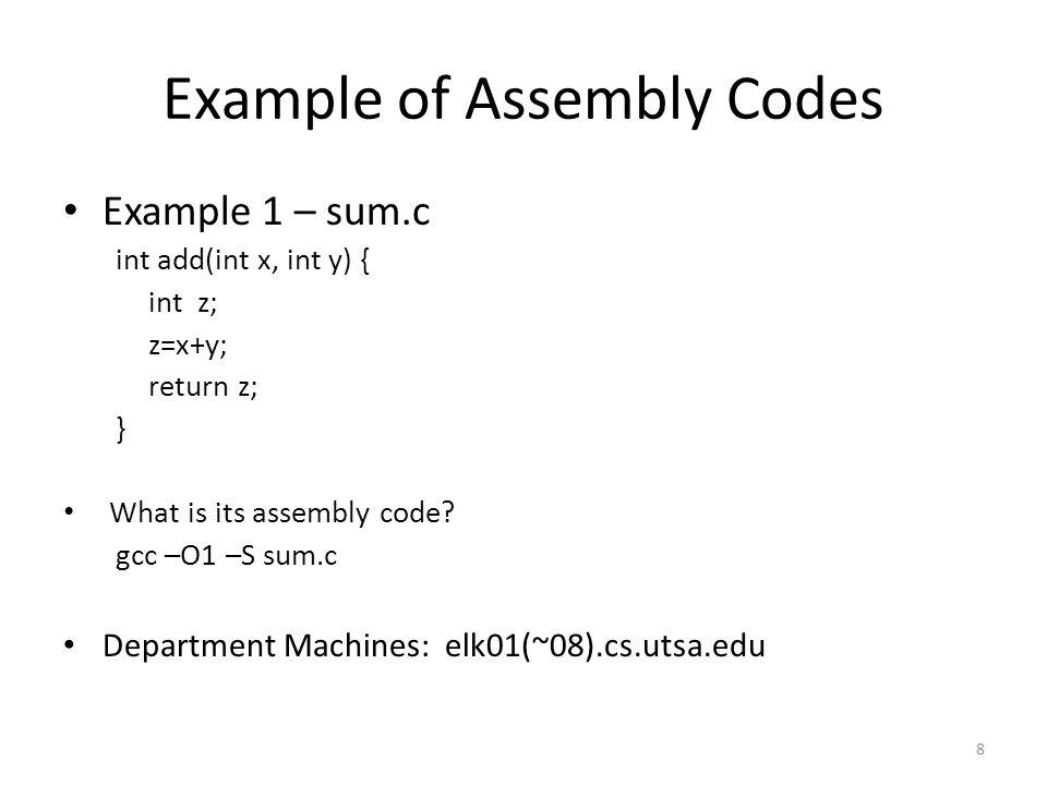 e1.s – Machine code main: leal 4(%esp), %ecx andl $-16, %esp pushl -4(%ecx) pushl %ebp movl %esp, %ebp pushl %ecx subl $20, %esp movl $31, 4(%esp) movl $12, (%esp) call add movl %eax, 12(%esp) movl $31, 8(%esp) movl $12, 4(%esp) movl $.LC0, (%esp) call printf movl $0, %eax addl $20, %esp popl %ecx popl %ebp leal -4(%ecx), %esp ret 19