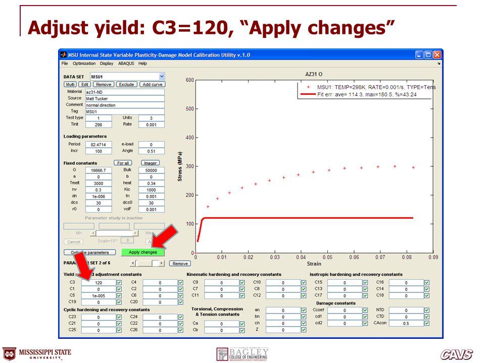 "Adjust yield: C3=120, ""Apply changes"""