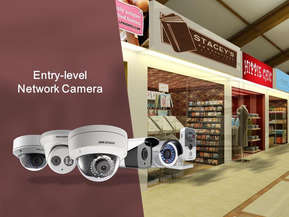 Entry-level Network Camera