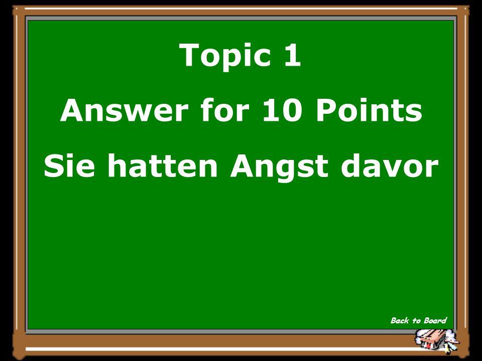 Topic 1 Question for 10 Points Warum wollten die Schildbuerger den Maushund fangen Show Answer