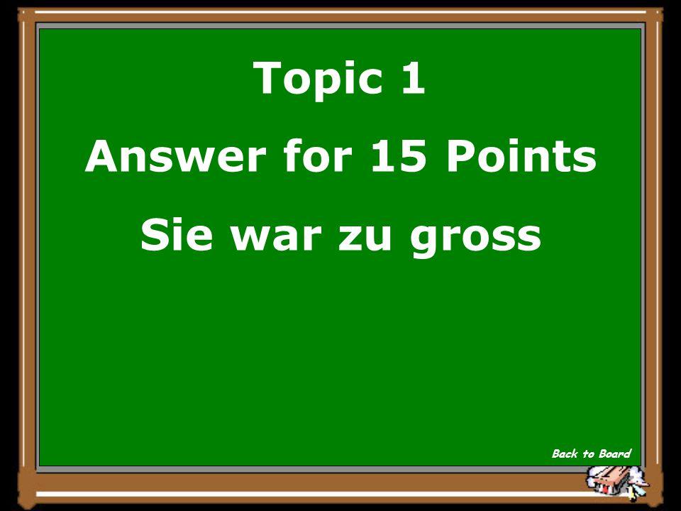 Topic 1 Question for 15 Points Warum versteckten die Schildbuerger ihre Glocke nicht sofort.
