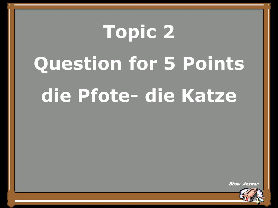 Topic 1 Answer for 25 Points In alle Himmelsrichtungen Back to Board
