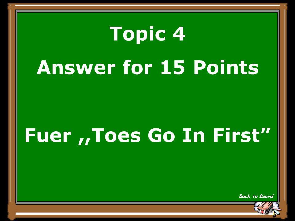 Topic 4 Question for 15 Points Warum schrieb der Schildbuerger TGIF auf seine Schuhe Show Answer