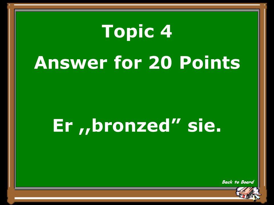 Topic 4 Question for 20 Points Was machte der Schildbuerger mit seinem goldene Metalle von den Olympics.