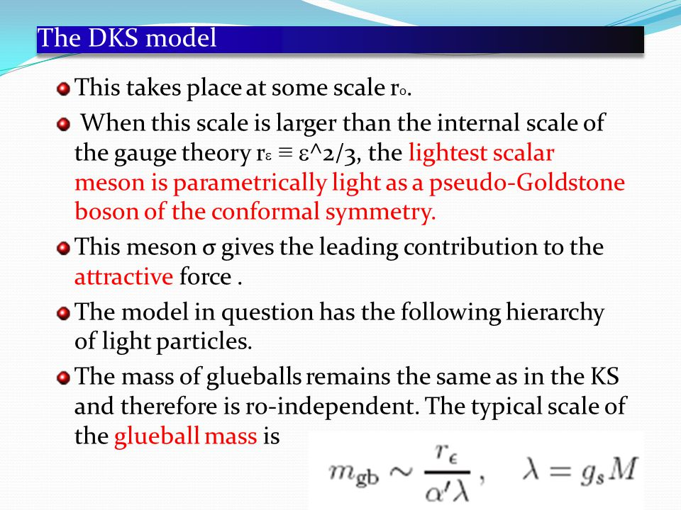 The DKS model This takes place at some scale r 0.
