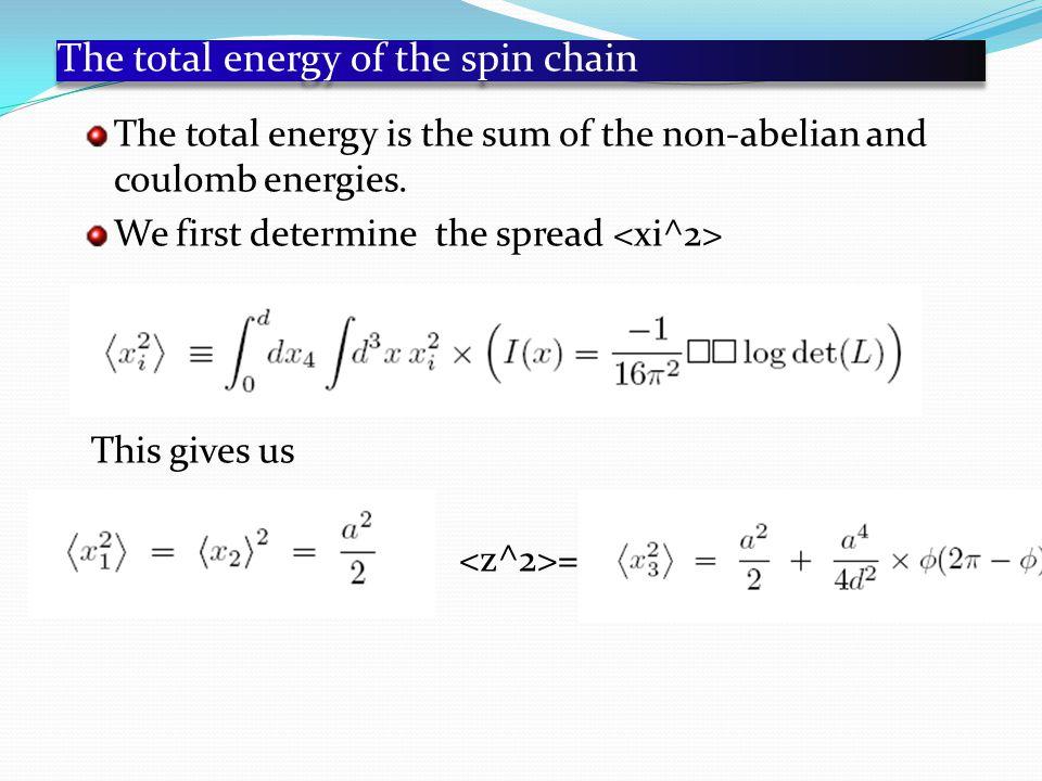 The total energy of the spin chain The total energy is the sum of the non-abelian and coulomb energies.