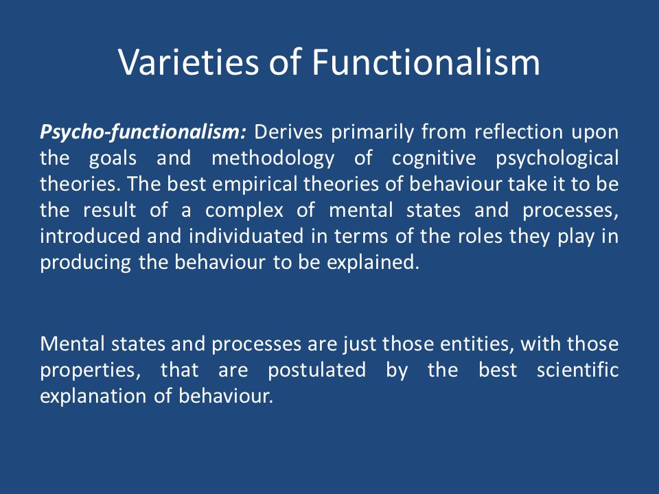 The information used in the functional characterization of mental states and processes needn t be restricted to what is considered common knowledge or common sense, but can include information available only by careful laboratory observation and experimentation.