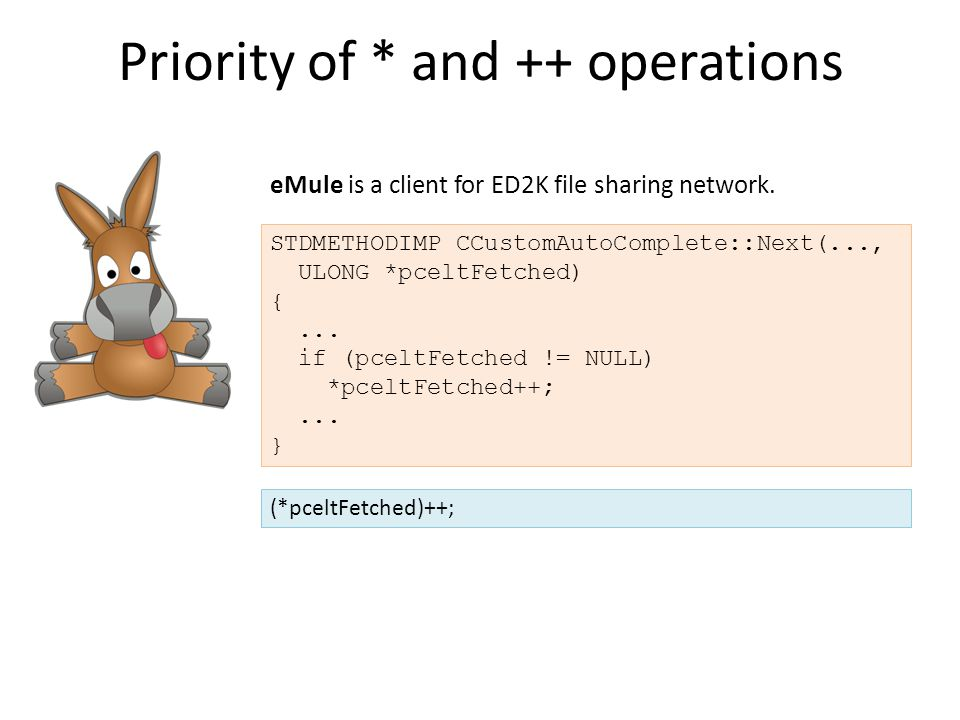 Priority of * and ++ operations STDMETHODIMP CCustomAutoComplete::Next(..., ULONG *pceltFetched) {...
