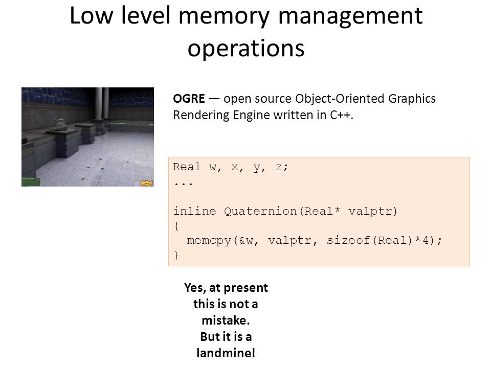 Low level memory management operations Yes, at present this is not a mistake.