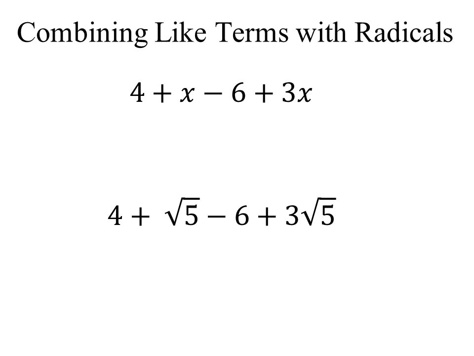 Combining Like Terms with Radicals