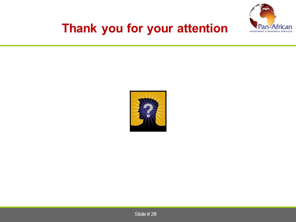 Slide # 26 Thank you for your attention