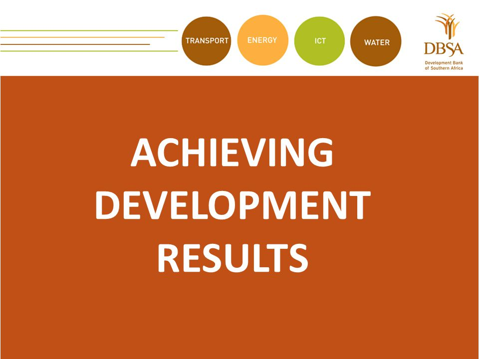 ACHIEVING DEVELOPMENT RESULTS
