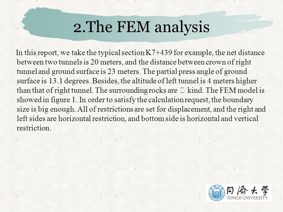 2.The FEM analysis In this report, we take the typical section K7+439 for example, the net distance between two tunnels is 20 meters, and the distance between crown of right tunnel and ground surface is 23 meters.