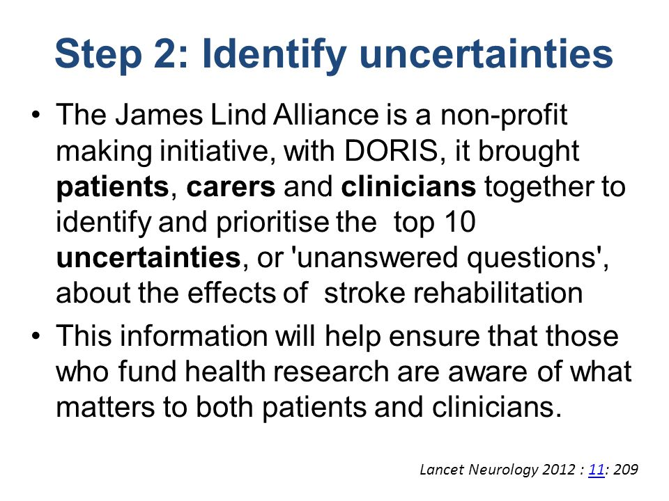 The James Lind Alliance is a non-profit making initiative, with DORIS, it brought patients, carers and clinicians together to identify and prioritise
