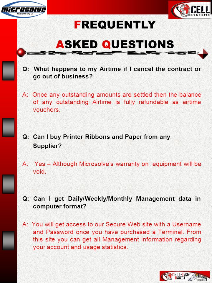 Q: What happens to my Airtime if I cancel the contract or go out of business.