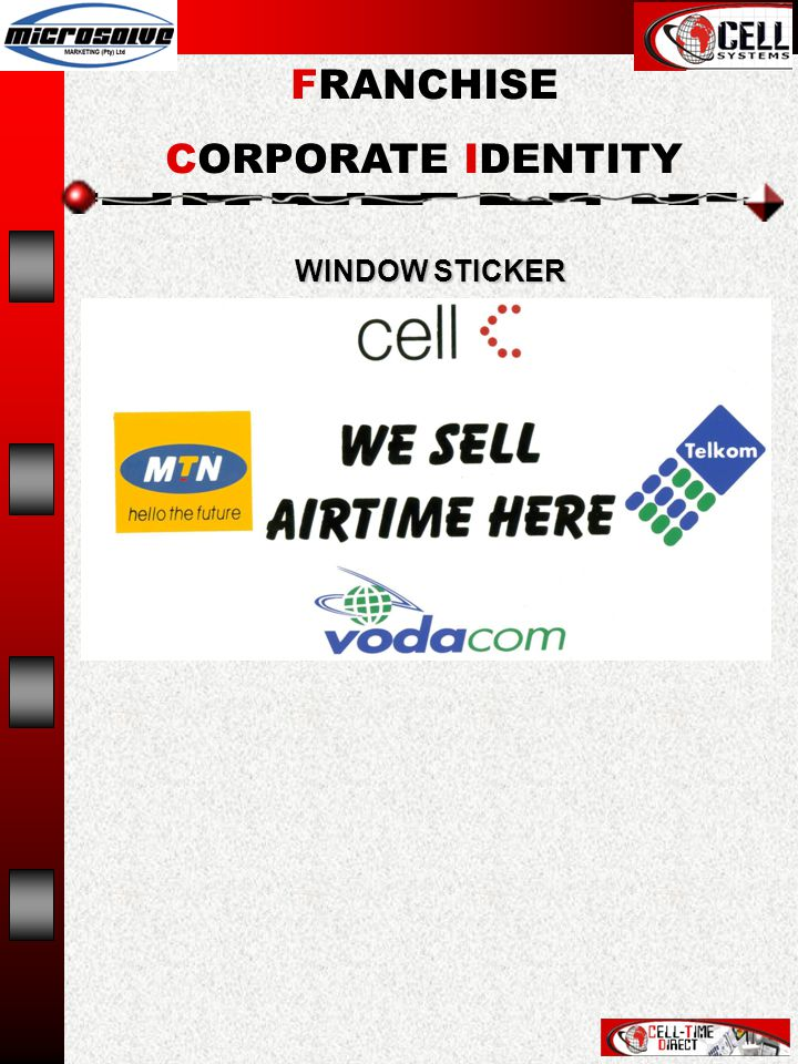 WINDOW STICKER FRANCHISE CORPORATE IDENTITY