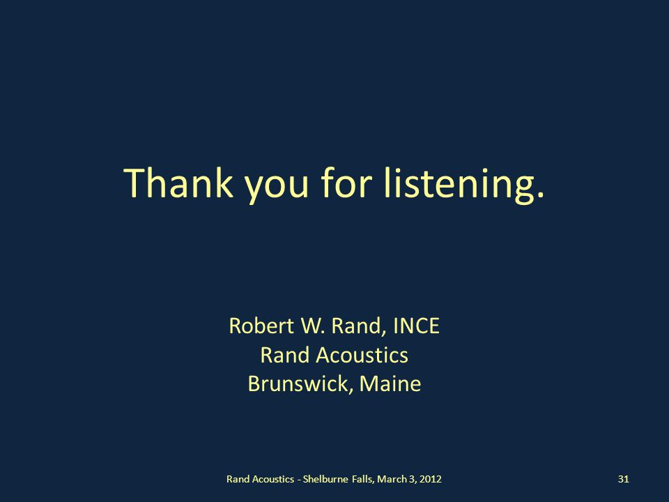 Thank you for listening. Robert W.