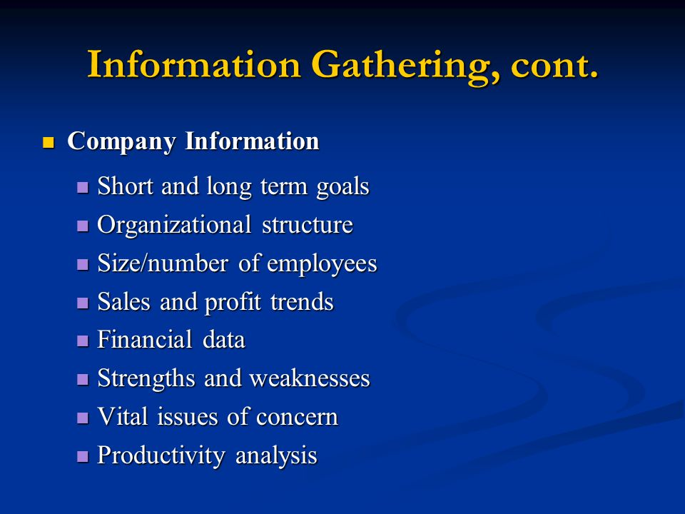 Information Gathering, cont.