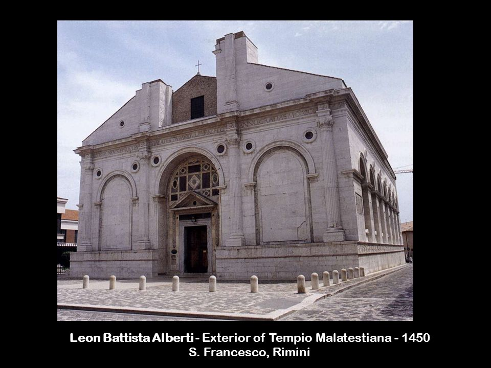 Leon Battista Alberti - Exterior of Tempio Malatestiana - 1450 S. Francesco, Rimini