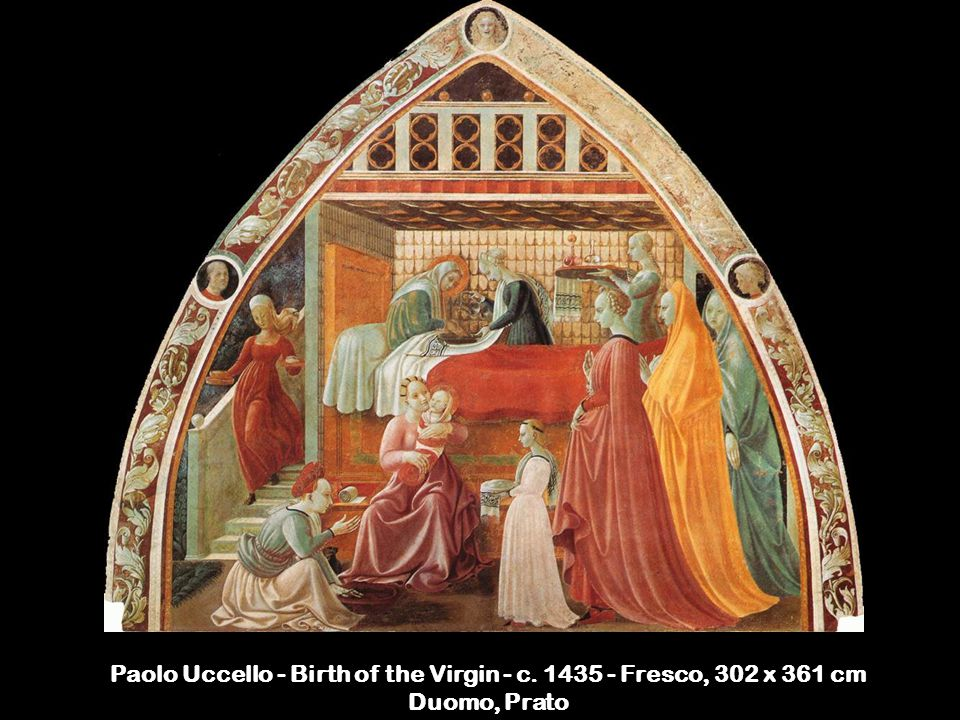 Paolo Uccello - Birth of the Virgin - c. 1435 - Fresco, 302 x 361 cm Duomo, Prato
