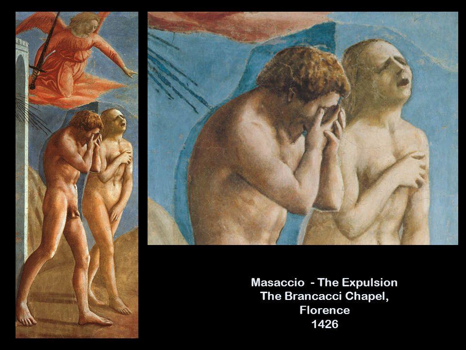 Masaccio - The Expulsion The Brancacci Chapel, Florence 1426