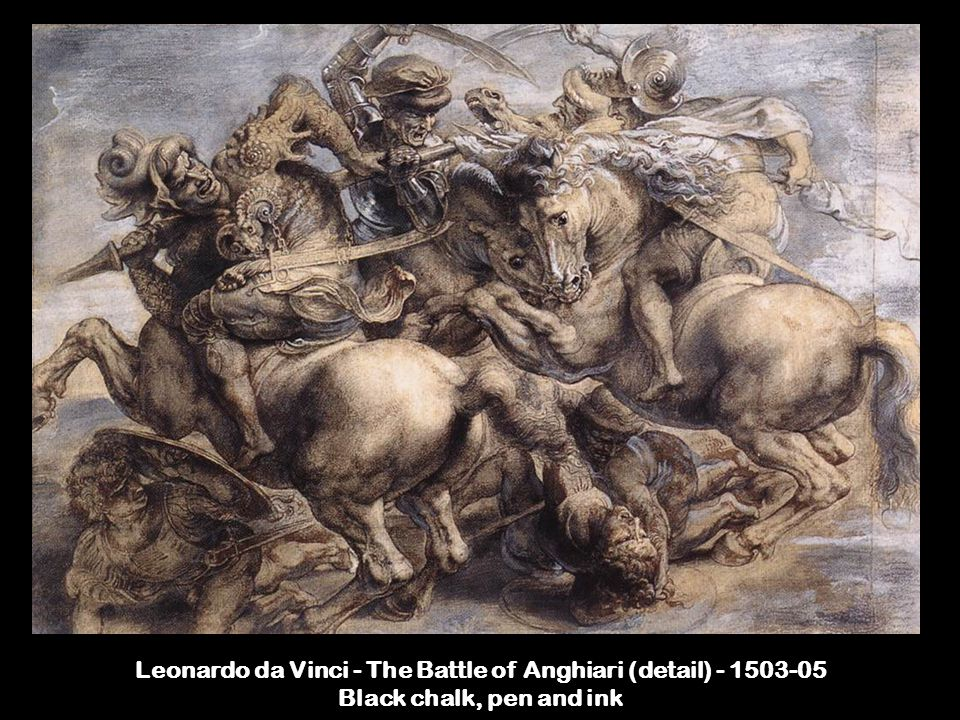 Leonardo da Vinci - The Battle of Anghiari (detail) - 1503-05 Black chalk, pen and ink