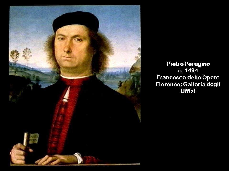Pietro Perugino c. 1494 Francesco delle Opere Florence: Galleria degli Uffizi