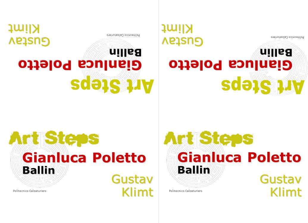 Gianluca Poletto Ballin Politecnico Calzaturiero GustavKlimt Gianluca Poletto Ballin GustavKlimt Ballin GustavKlimt Ballin GustavKlimt