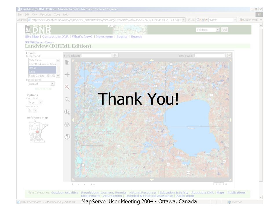 MapServer User Meeting 2004 - Ottawa, Canada Thank You!
