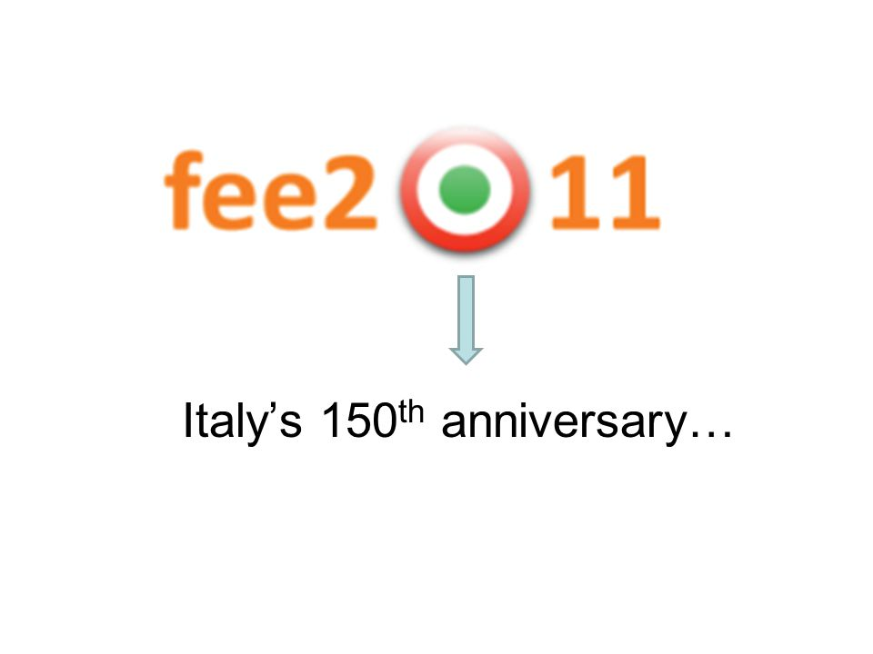 Italy's 150 th anniversary…