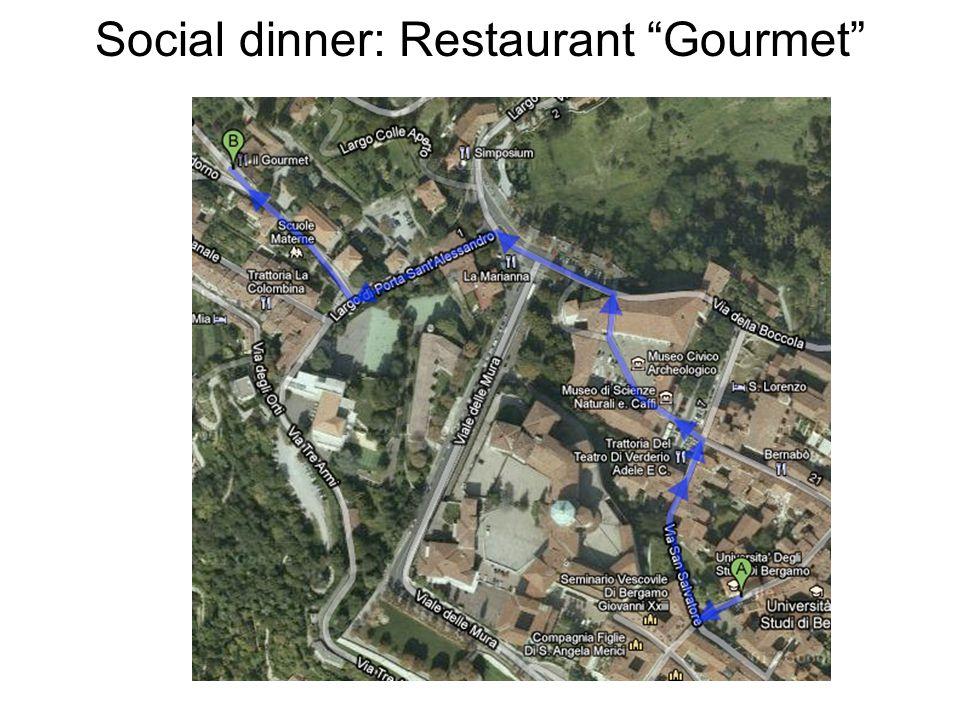 Social dinner: Restaurant Gourmet