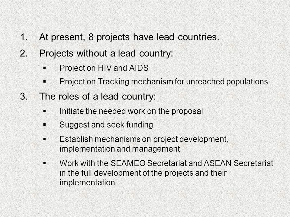 1.At present, 8 projects have lead countries.