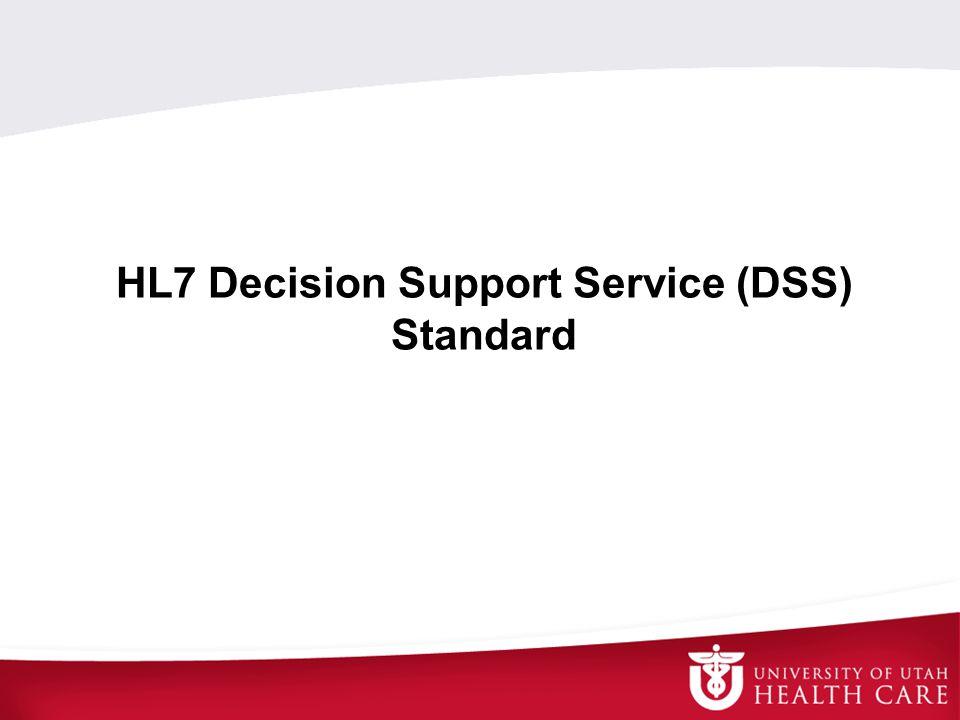 HL7 Decision Support Service (DSS) Standard
