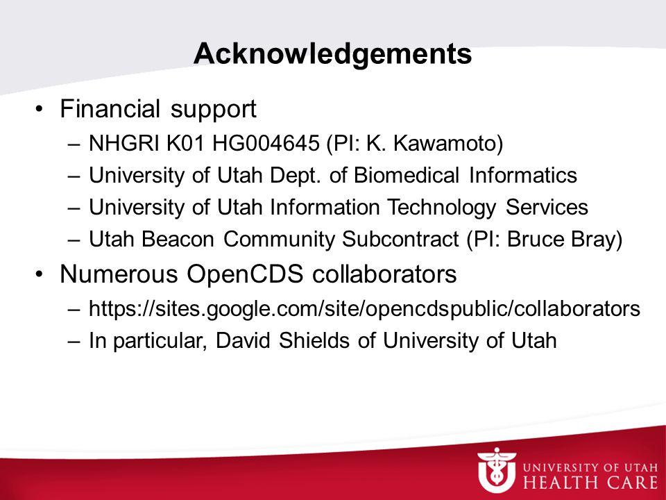 Acknowledgements Financial support –NHGRI K01 HG004645 (PI: K.