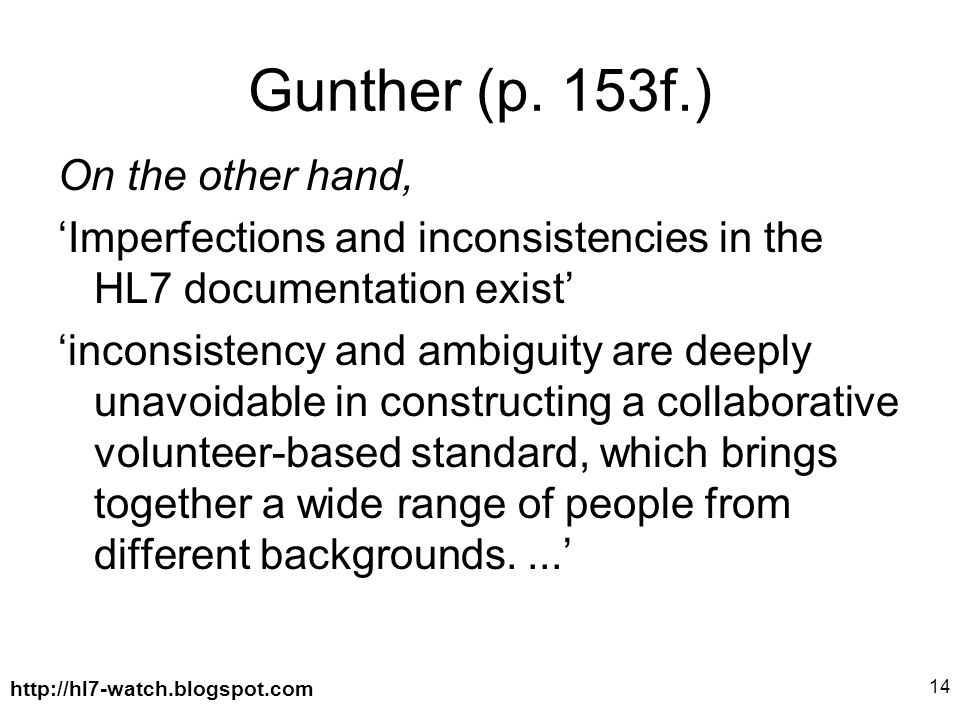 http://hl7-watch.blogspot.com 14 Gunther (p.