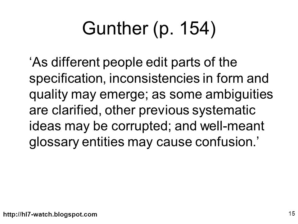 http://hl7-watch.blogspot.com 15 Gunther (p.