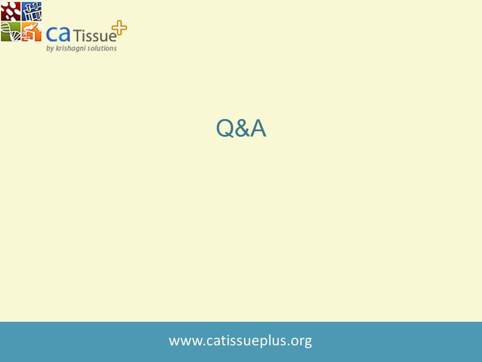 www.catissueplus.org Q&A