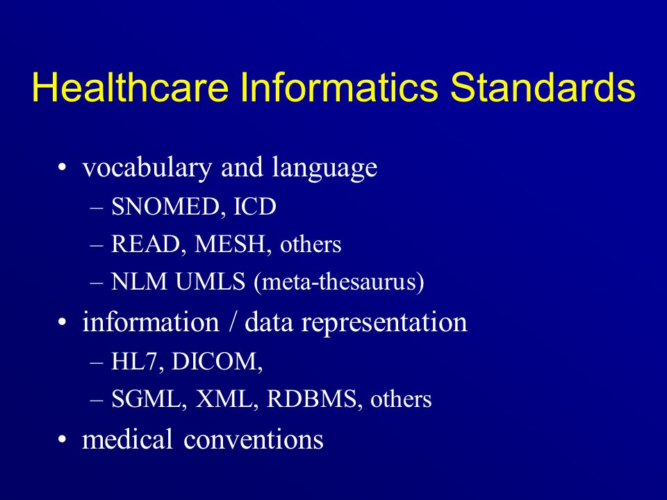 Selected References Health Level Seven Standard.