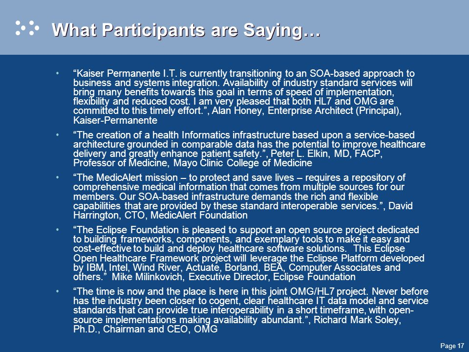 Page 17 What Participants are Saying… Kaiser Permanente I.T.
