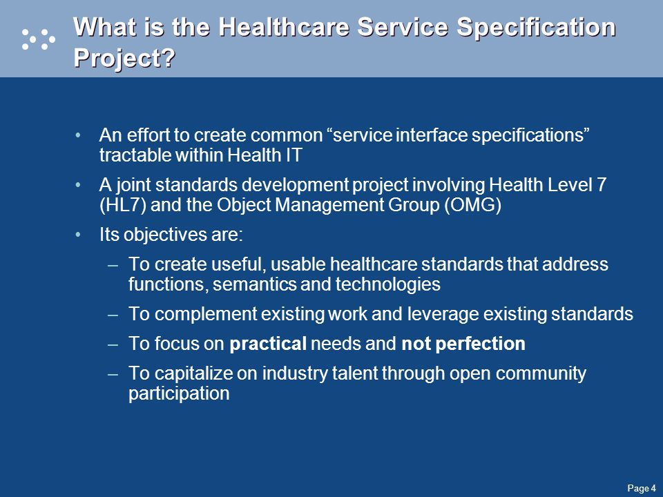 Page 4 What is the Healthcare Service Specification Project.