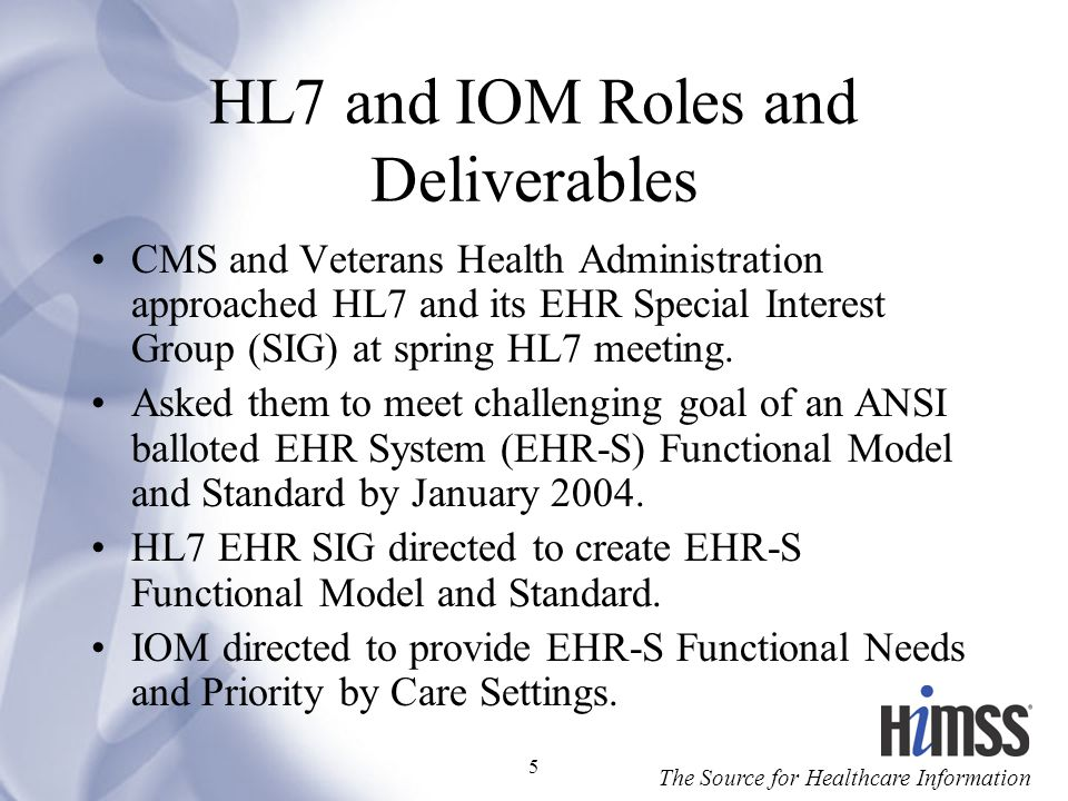 The Source for Healthcare Information 16 IOM EHR Capabilities High Level Abstraction