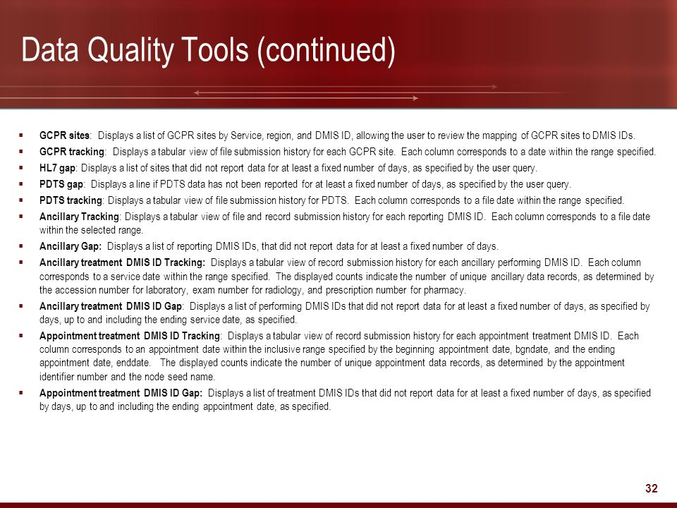 32 Data Quality Tools (continued)  GCPR sites : Displays a list of GCPR sites by Service, region, and DMIS ID, allowing the user to review the mappin