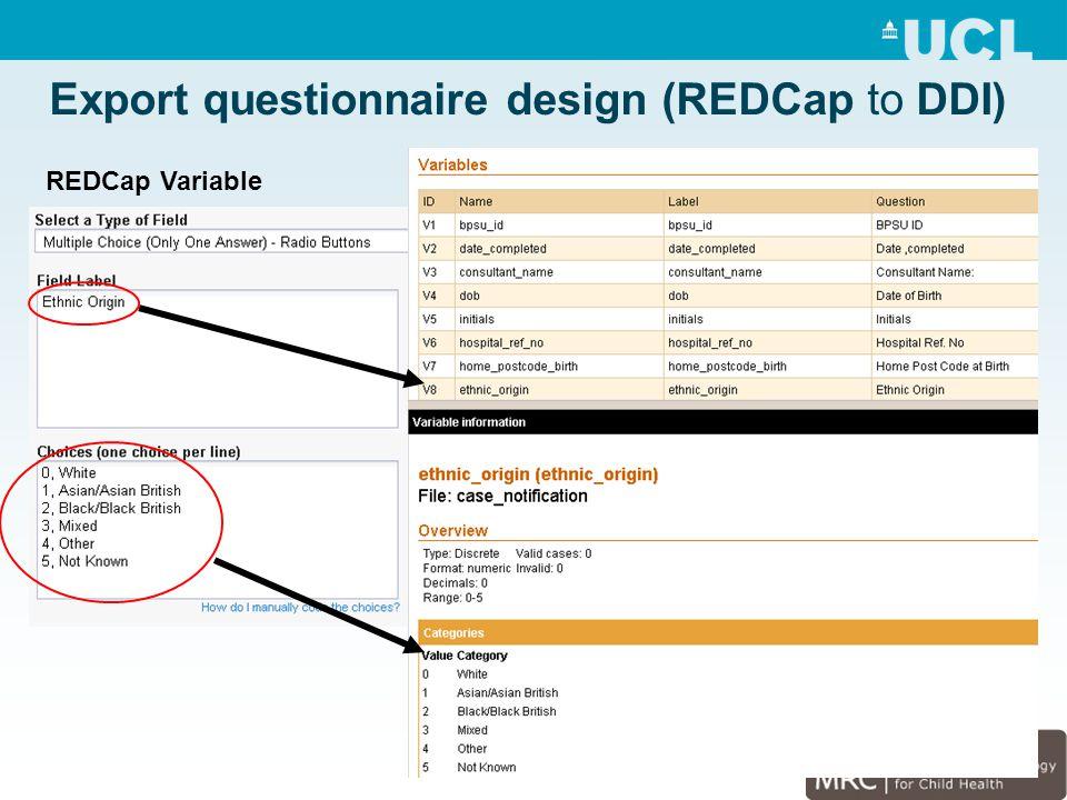 Export questionnaire design (REDCap to DDI) REDCap Variable