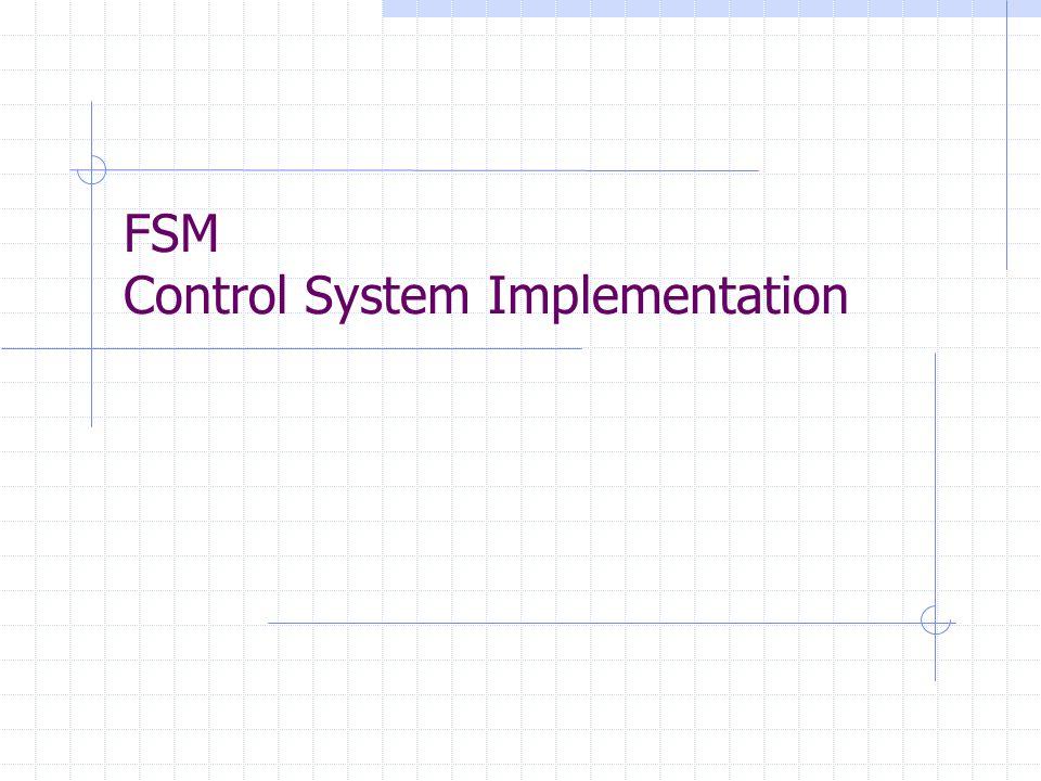 FSM Control System Implementation